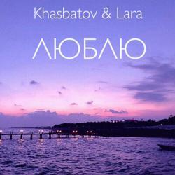 Khasbatov & Lara